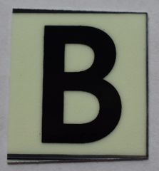 PHOTOLUMINESCENT DOOR NUMBER B SIGN (GLOW IN THE DARK HIGH INTENSITY SELF STICKING PVC HEAVY DUTY STICKER SIGN AND APT # MARKING 1X1)