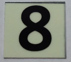 PHOTOLUMINESCENT DOOR NUMBER 8 SIGN (GLOW IN THE DARK HIGH INTENSITY SELF STICKING PVC HEAVY DUTY STICKER SIGN AND APT # MARKING 1X1)