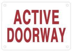 ACTIVE DOORWAY SIGN - WHITE ALUMINUM (ALUMINUM SIGNS 3.5X5)