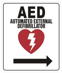 AED RIGHT SIGN- AUTOMATED DEFIBRILLATOR TO THE RIGHT SIGN (ALUMINUM SIGNS 12X10)