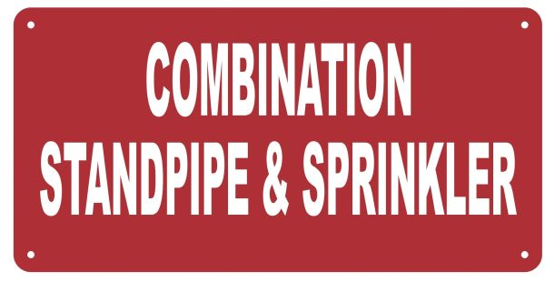 SPRINKLER AND STANDPIPE COMBINATION SIGN- RED BACKGROUND (REFLECTIVE ALUMINUM SIGNS 6X12)