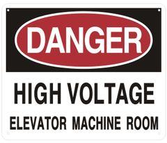 DANGER HIGH VOLTAGE ELEVATOR MACHINE ROOM SIGN (ALUMINUM SIGNS 10X12)