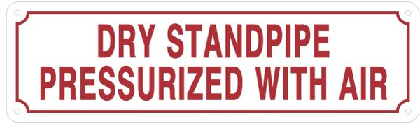 DRY STANDPIPE PRESSURIZED WITH AIR SIGN (ALUMINUM SIGNS 3.5X12)