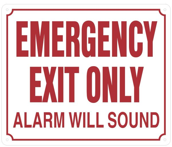 EMERGENCY EXIT ONLY ALARM WILL SOUND SIGN (ALUMINUM SIGNS 10X12)