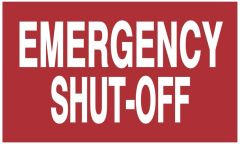 EMERGENCY SHUT-OFF SIGN (ALUMINUM SIGNS 3X5)