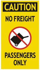 PASSENGERS ONLY NO FREIGHT SIGN (ALUMINUM SIGNS 9X5)