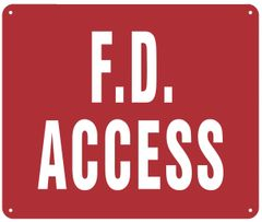 F. D. ACCESS SIGN (ALUMINUM SIGNS 10X12)
