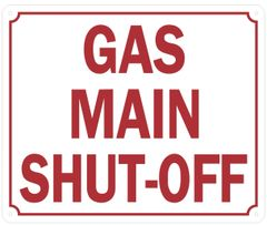 GAS MAIN SHUT-OFF SIGN (ALUMINUM SIGNS 10X12)