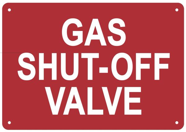 GAS SHUT-OFF VALVE SIGN (ALUMINUM SIGNS 7X10)