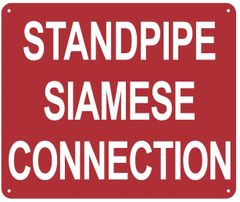 STANDPIPE SIAMESE CONNECTION SIGN (ALUMINUM SIGNS 10X12)