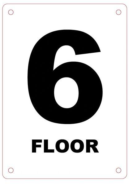 FLOOR NUMBER SIX (6) SIGN - ALUMINIUM