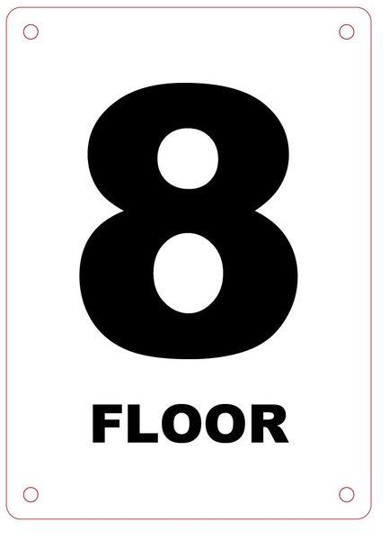 FLOOR NUMBER EIGHT (8) SIGN - ALUMINIUM