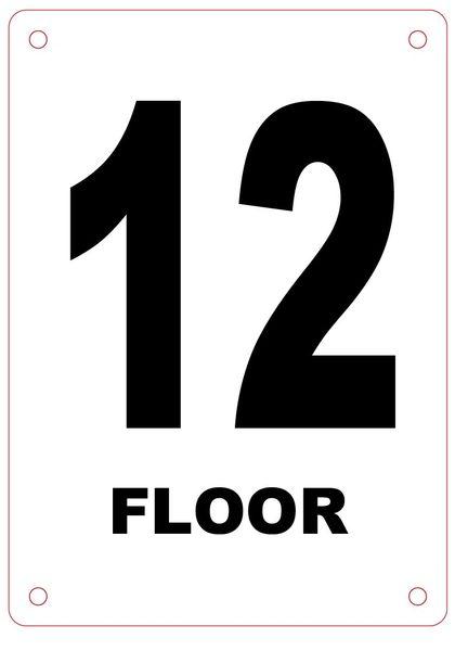 FLOOR NUMBER TWELVE (12) SIGN - ALUMINIUM