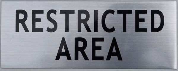 RESTRICTED AREA SIGN (ALUMINUM SIGNS 3X7.75)