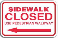 SIDEWALK CLOSED - LEFT ARROW ( Aluminium sign- Size 12 Inch x 15.5 Inch )
