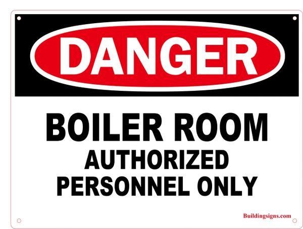 DANGER - BOILER ROOM AUTHORIZED PERSONNEL ONLY (Aluminum)