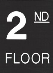 Floor number two (2) sign Engraved Plastic (FLOOR SIGNS 4.5X6)