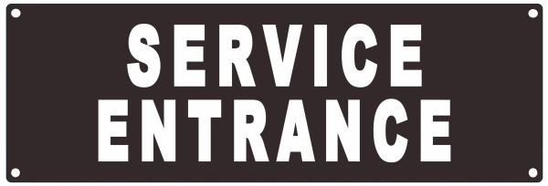 SERVICE ENTRANCE SIGN (ALUMINUM SIGNS 4X12)