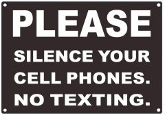 SILENCE YOUR CELL PHONES SIGN (ALUMINUM SIGNS 7X10)