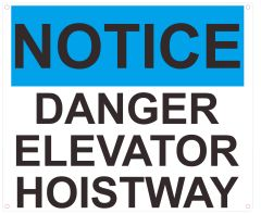 NOTICE DANGER ELEVATOR HOISTWAY SIGN- BLUE- WHITE BACKGROUND (ALUMINUM SIGNS 10X12)