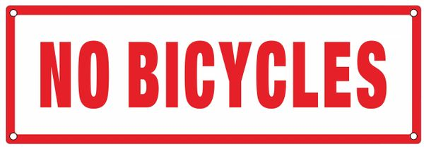 NO BICYCLES SIGN (ALUMINUM SIGNS 4X12)