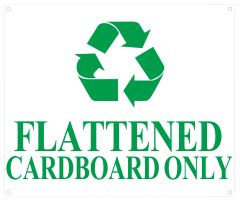 FLATTENED CARDBOARD ONLY SIGN (ALUMINUM SIGNS 10X12)