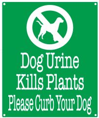 DOG URINE KILLS PLANTS SIGN (ALUMINUM SIGNS 12X10)