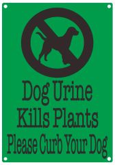 DOG URINE KILLS PLANTS PLEASE CURB YOUR DOG SIGN (ALUMINUM SIGNS 10X7)