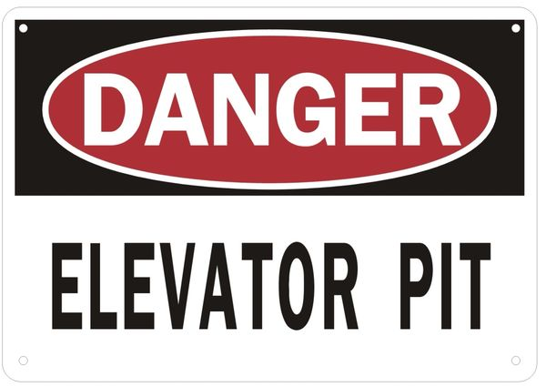 ELEVATOR PIT SIGN (ALUMINUM SIGNS 7X10)