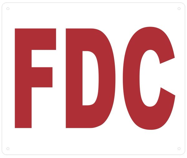 FDC SIGN- WHITE BACKGROUND (ALUMINUM SIGNS 10X12)