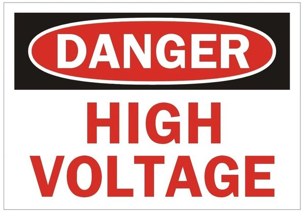 DANGER HIGH VOLTAGE SIGN (ALUMINUM SIGNS 3.5X5)
