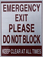 EMERGENCY EXIT PLEASE DO NOT BLOCK KEEP CLEAR AT ALL TIMES SIGN (ALUMINUM SIGNS 8X6)