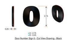 z- APARTMENT, DOOR AND MAILBOX NUMBER ZERO SIGN - 0 SIGN- BLACK (HIGH QUALITY PLASTIC DOOR SIGNS 0.25 THICK)