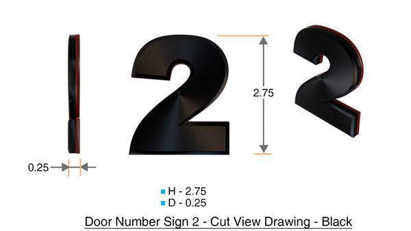 z- APARTMENT, DOOR AND MAILBOX NUMBER TWO SIGN - 2 SIGN- BLACK (HIGH QUALITY PLASTIC DOOR SIGNS 0.25 THICK)