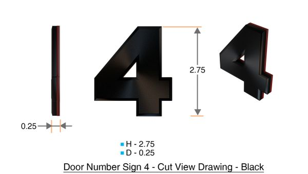 z- APARTMENT, DOOR AND MAILBOX NUMBER FOUR SIGN - 4 SIGN- BLACK (HIGH QUALITY PLASTIC DOOR SIGNS 0.25 THICK)