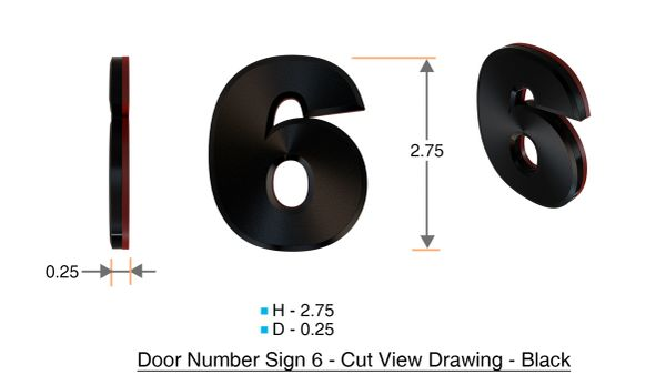 z- APARTMENT, DOOR AND MAILBOX NUMBER SIX SIGN - 6 SIGN- BLACK (HIGH QUALITY PLASTIC DOOR SIGNS 0.25 THICK)