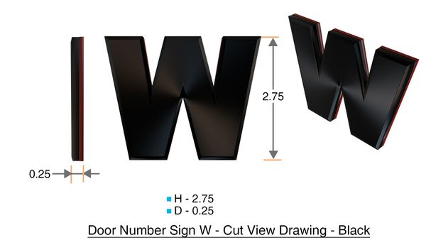 z- APARTMENT, DOOR AND MAILBOX LETTER W SIGN - LETTER SIGN W- BLACK (HIGH QUALITY PLASTIC DOOR SIGNS 0.25 THICK)