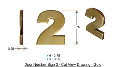 z- APARTMENT, DOOR AND MAILBOX NUMBER TWO SIGN - 2 SIGN- GOLD (HIGH QUALITY PLASTIC DOOR SIGNS 0.25 THICK)