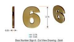z- APARTMENT, DOOR AND MAILBOX NUMBER SIX SIGN - 6 SIGN- GOLD (HIGH QUALITY PLASTIC DOOR SIGNS 0.25 THICK)