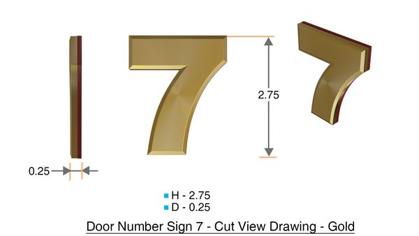 z- APARTMENT, DOOR AND MAILBOX NUMBER SEVEN SIGN - 7 SIGN- GOLD (HIGH QUALITY PLASTIC DOOR SIGNS 0.25 THICK)
