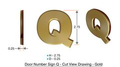 z- APARTMENT, DOOR AND MAILBOX LETTER Q SIGN - LETTER SIGN Q- GOLD (HIGH QUALITY PLASTIC DOOR SIGNS 0.25 THICK)