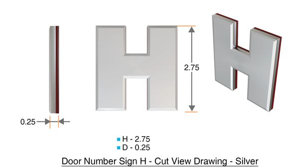 z- APARTMENT, DOOR AND MAILBOX LETTER H SIGN - LETTER SIGN H- SILVER (HIGH QUALITY PLASTIC DOOR SIGNS 0.25 THICK)