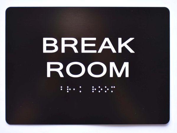 BREAK ROOM Sign- BLACK- BRAILLE (ALUMINUM SIGNS 5X7)- The Sensation Line