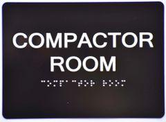 COMPACTOR ROOM SIGN- BLACK- BRAILLE (ALUMINUM SIGNS 5X7)- The Sensation Line