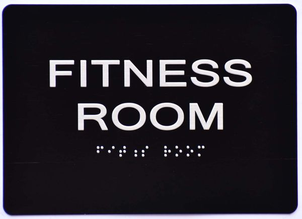 FITNESS ROOM Sign- BLACK- BRAILLE (ALUMINUM SIGNS 5X7)- The Sensation Line