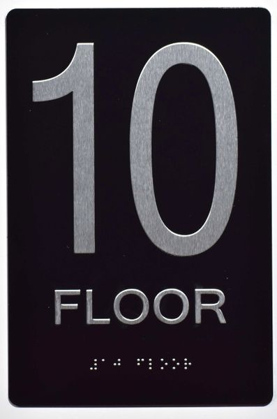 10th FLOOR SIGN- BLACK- BRAILLE (ALUMINUM SIGNS 9X6)- The Sensation Line
