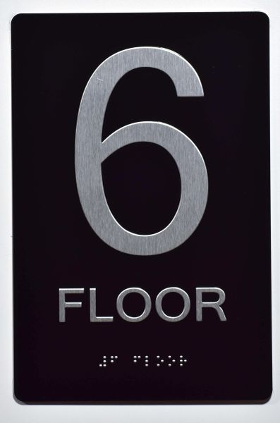 6th FLOOR SIGN- BLACK- BRAILLE (ALUMINUM SIGNS 9X6)- The Sensation Line