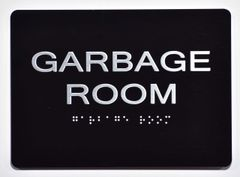 GARBAGE ROOM SIGN- BLACK- BRAILLE (ALUMINUM SIGNS 5X7)- The Sensation Line