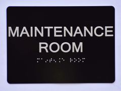 MAINTENANCE ROOM Sign- BLACK- BRAILLE (ALUMINUM SIGNS 5X7)- The Sensation Line