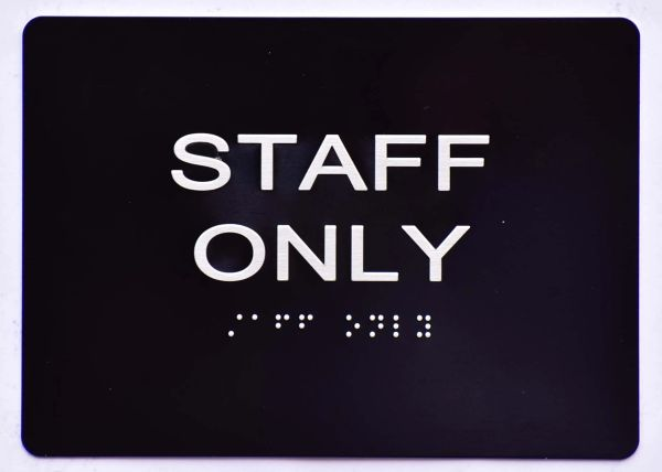 STAFF ONLY Sign- BLACK- BRAILLE (ALUMINUM SIGNS 5X7)- The Sensation Line